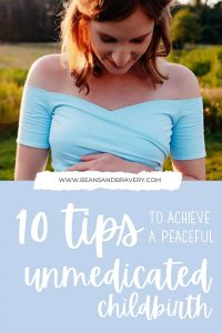 unmedicated childbirth tips